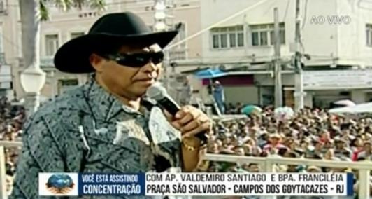 Valdemiro Santiago em Campos