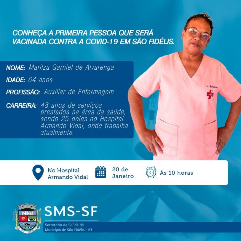 Marilza será vacinada nesta quarta, às 10h
