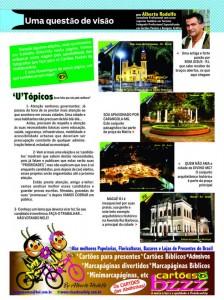 COLUNA DENTRO DA OUTRA Da revista O Empresário, o BNB mostra a coluna do Editor e Fotógrafo Alberto Rodolfo. Clique e veja melhor