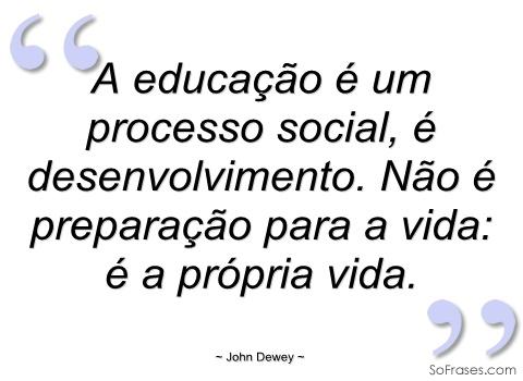 educacao-um-processo-social-citacao