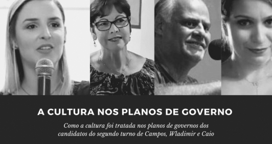 Wladimir Garotinho, prefeito que tomou posse no último dia primeiro, escolheu Auxiliadroa Freitas para a FCJOL. O seu plano de governo, durante a campanha de 2020, foi analisado por alguns representantes da cultura campista.